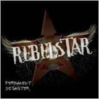 Rebelstar - Permanent Disaster CD